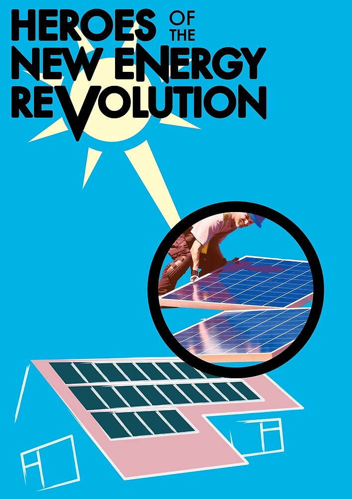 Heroes of the New Energy Revolution by Ross Hall