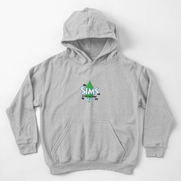 my SIMS life is better Kids Pullover Hoodie