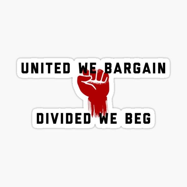 Unidos, regateamos, divididos, suplicamos - Pro Union Design Pegatina
