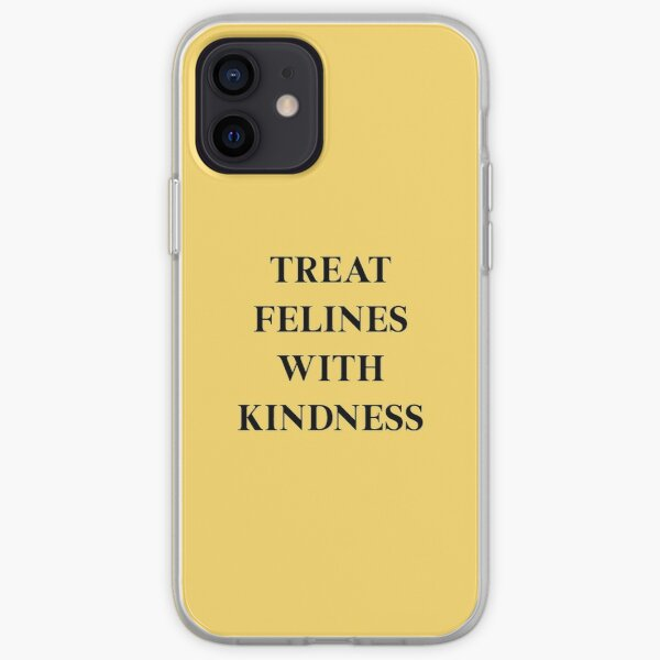 treat people and felines with kindness iPhone Soft Case