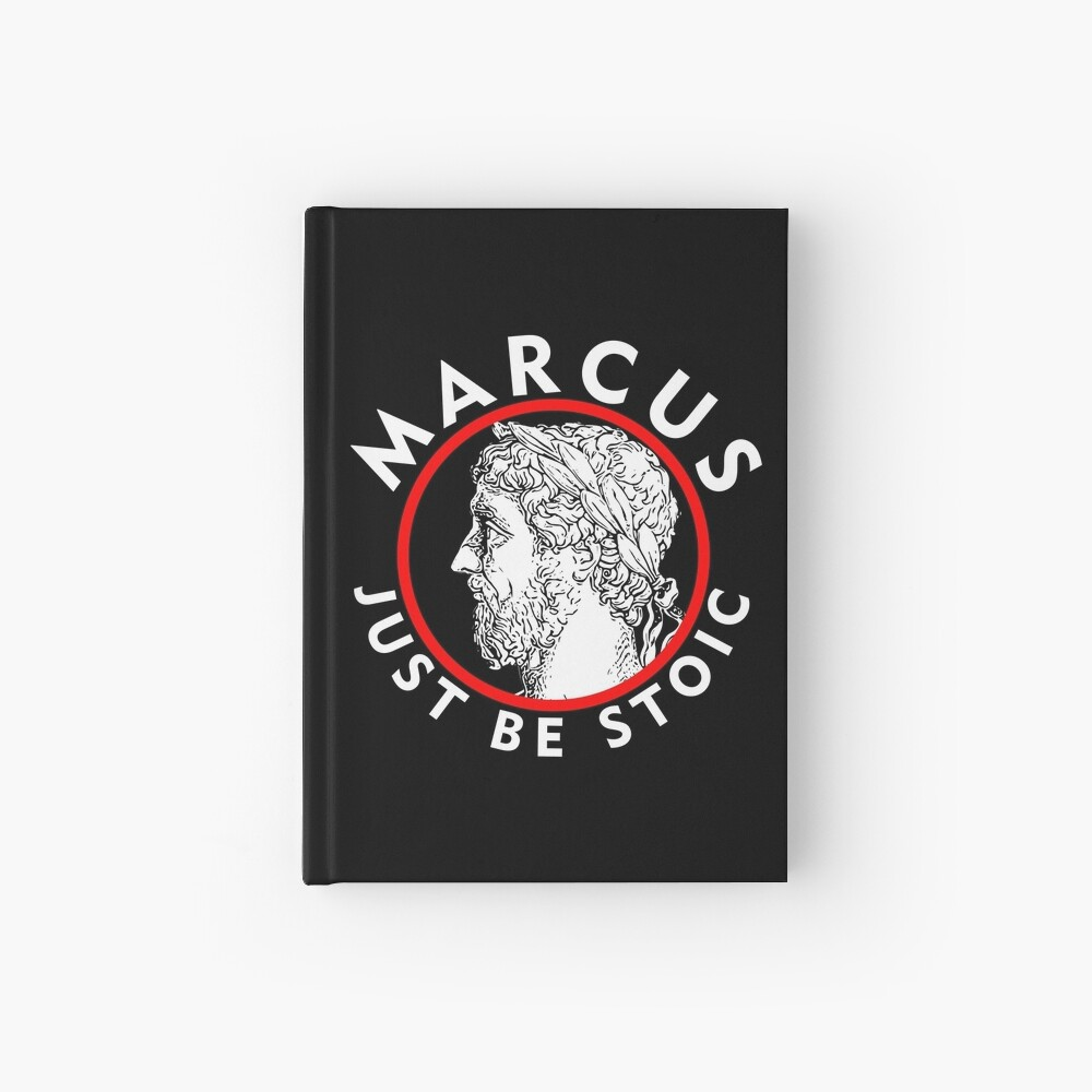 Marcus - Just Be Stoic - v1 Hardcover Journal