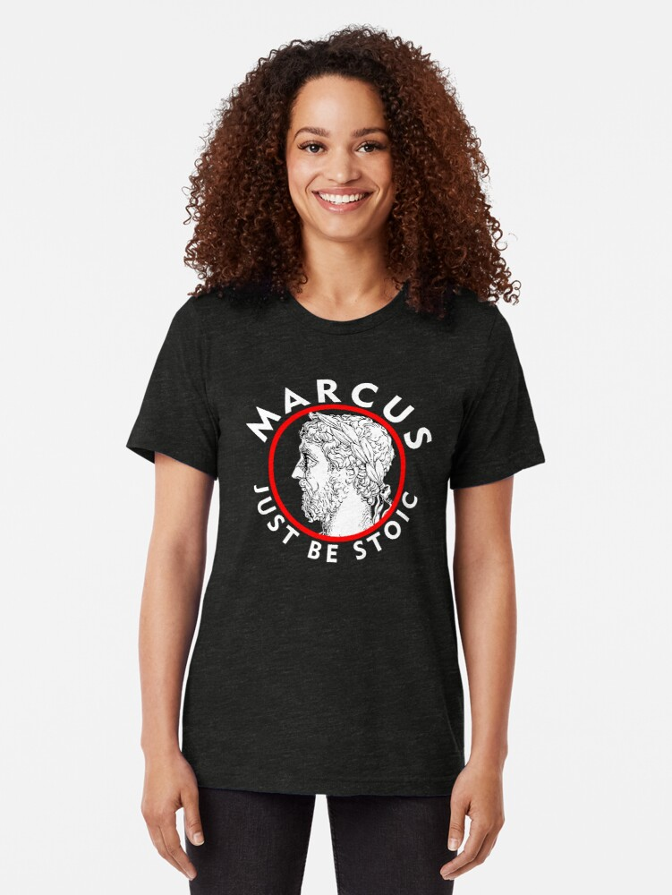 Alternate view of Marcus - Just Be Stoic - v1 Tri-blend T-Shirt