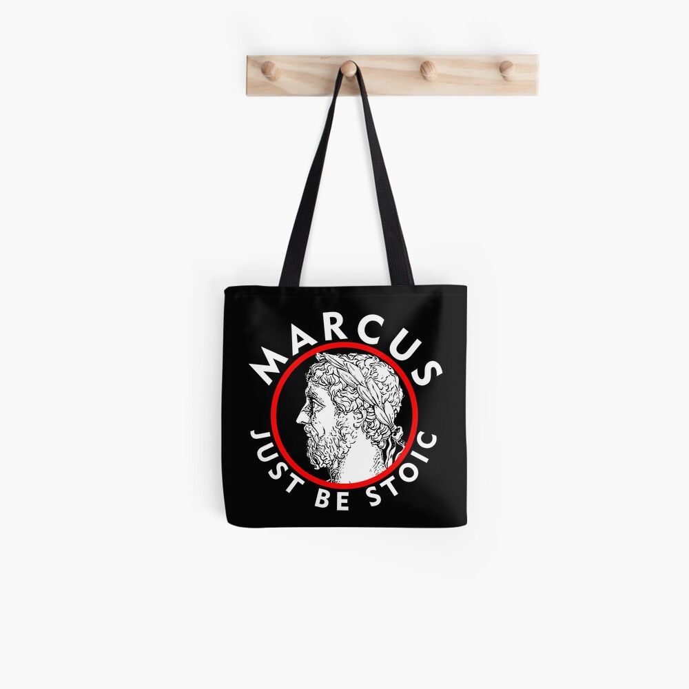 Marcus - Just Be Stoic - v1 Tote Bag