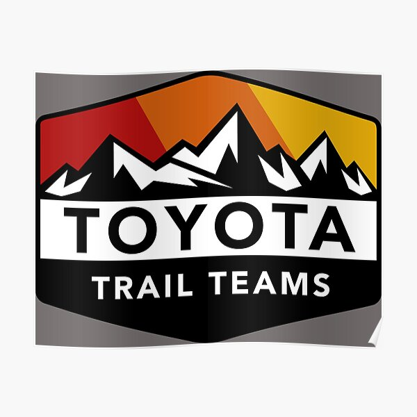 Toyota Trail Teams Colors Mountain Badge (unofficial) Poster