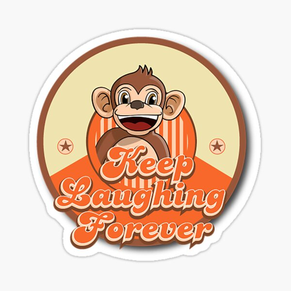 Keep Laughing Forever Retro Monkey Sticker