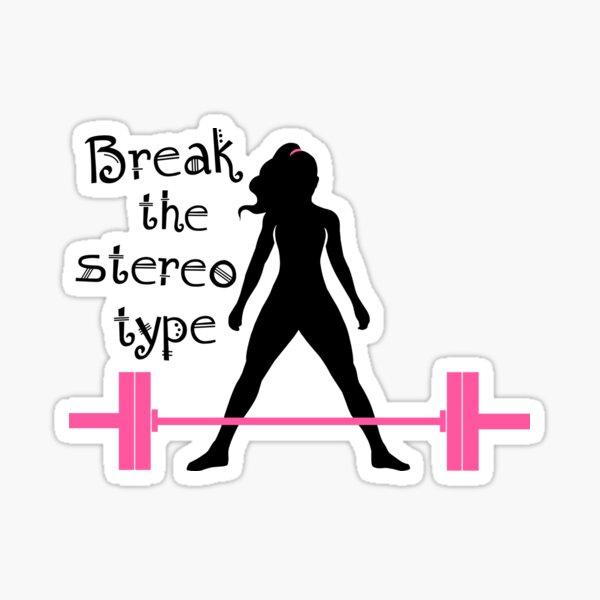 Break the stereotype Sticker