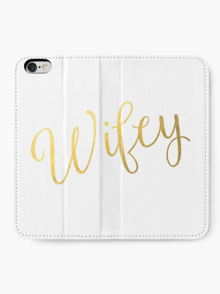Alternative Ansicht von Wifey Faux Goldfolie iPhone Flip-Case