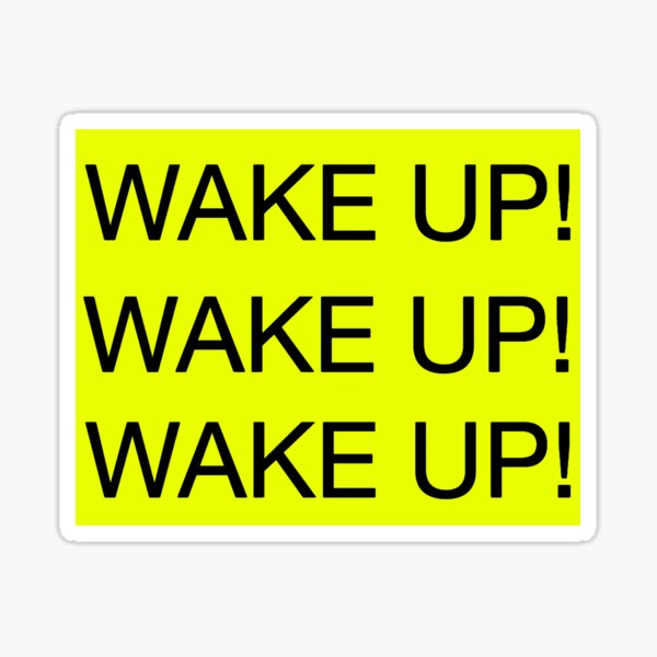 The 1975 -PEOPLE - WAKE UP! (Black Text) Sticker