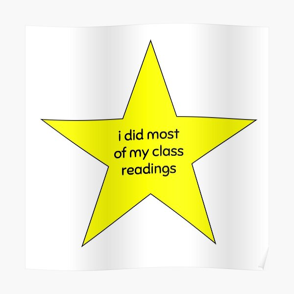 i did most readings gold star Poster