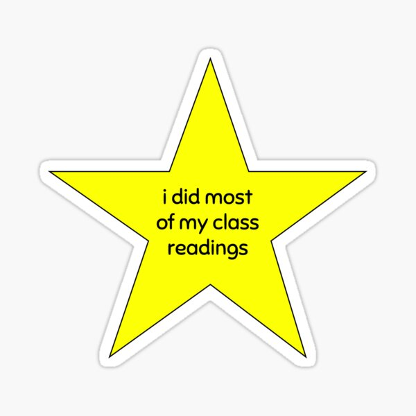 i did most readings gold star Sticker
