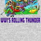 WWI's Rolling Thunder by Terry Smith