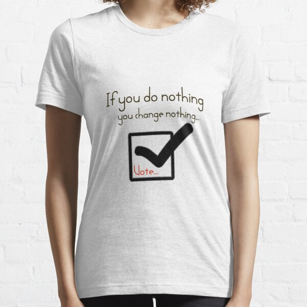 Vote Essential T-Shirt