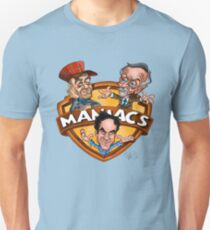 Maniacs  T-Shirt