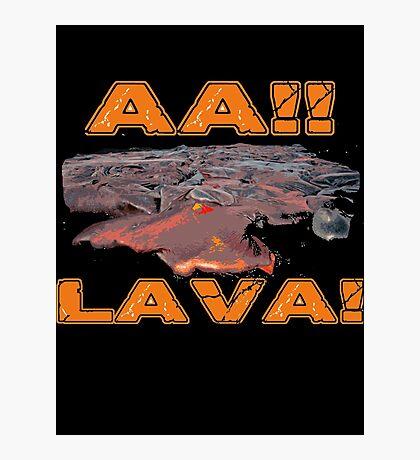 AAH! Lava Photographic Print