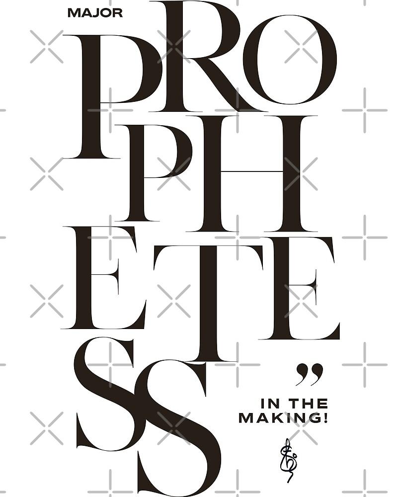 Prophetess in the making!! by Shyju Mathew