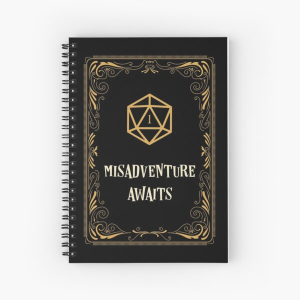 Misadventure Awaits D20 Dice Tabletop RPG  Spiral Notebook