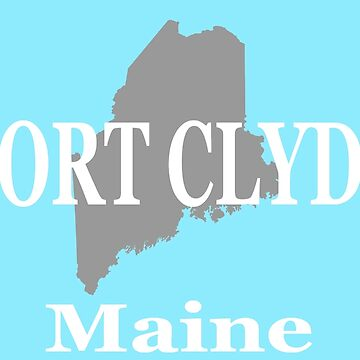 Port Clyde Maine State City and Town Pride  by KWJphotoart