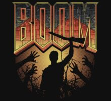 This is my Boomstick T-shirt