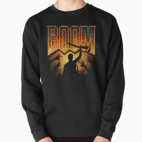 This is my Boomstick T-shirt Pullover Sweatshirt