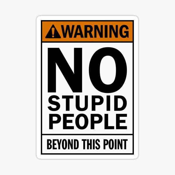 Funny safety sign Sticker