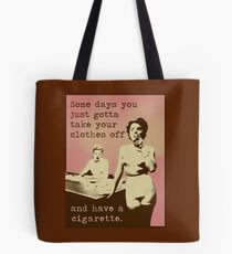 SOMETIMES... Tote Bag