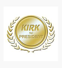 Kirk for President Photographic Print