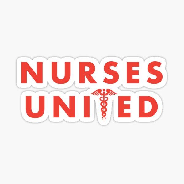 Nurses United Sticker