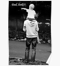 Dad, look!!! Poster
