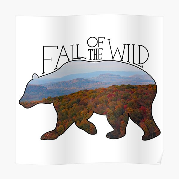 Fall of the Wild Autumn Mountain Wilderness Landscape Bear Silhouette  Poster