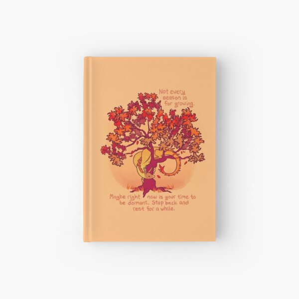 """""""Not Every Season is For Growing"""" Fall Dragon Forest Spirit Hardcover Journal"""
