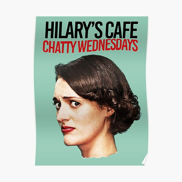 Chatty Wednesdays: Fleabag  Poster