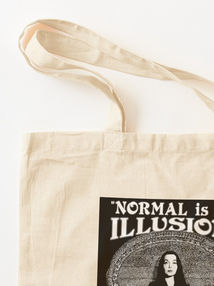 """Alternate view of Morticia Addams-""""Normal Is An Illusion..."""" Tote Bag"""
