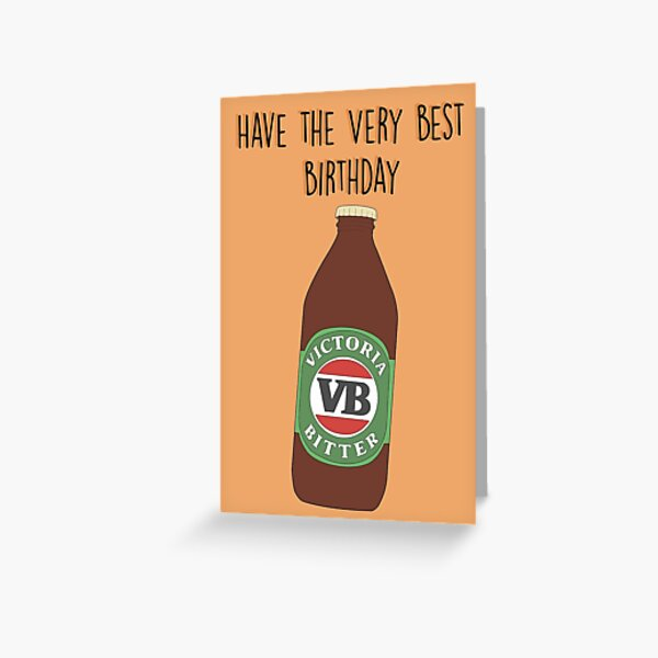 Have the Very Best birthday card  Greeting Card