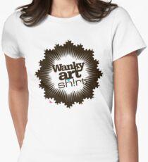 Just another WANKY ART SHIRT! Women's Fitted T-Shirt
