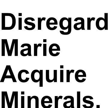 Disregard Marie Acquire Minerals by pfeg