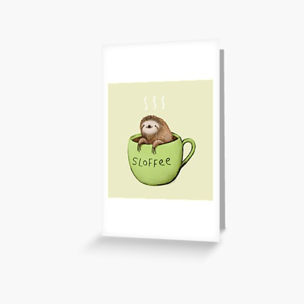 Sloffee Greeting Card