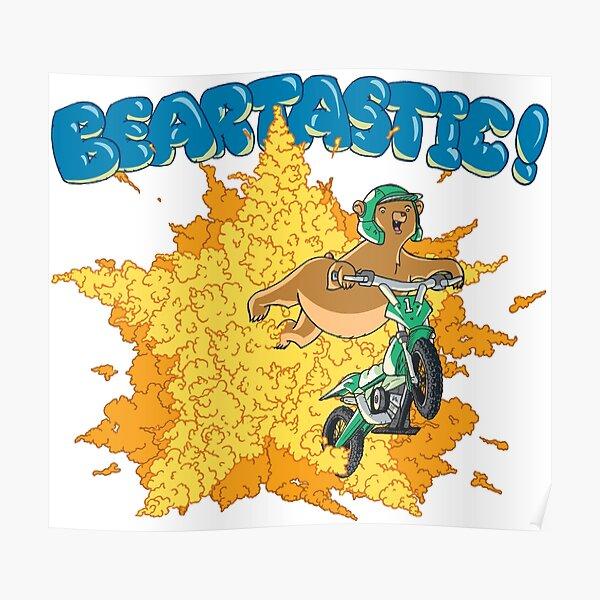 Beartastic Poster