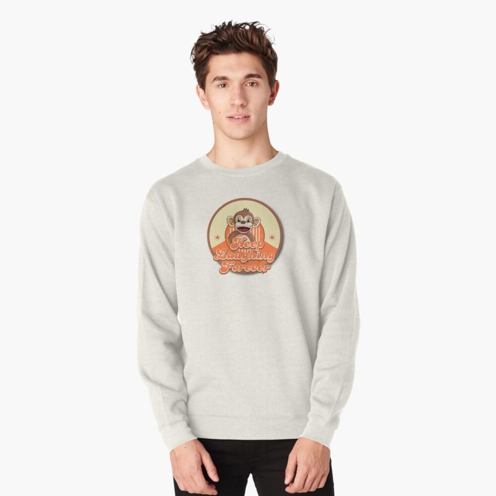 Keep Laughing Forever Retro Monkey Pullover Sweatshirt