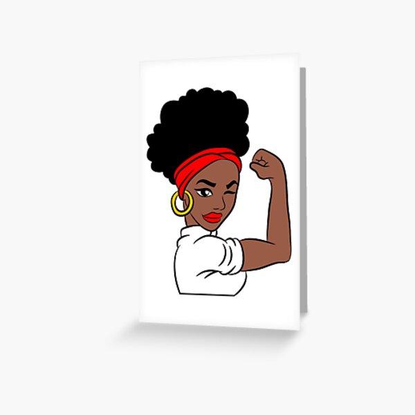 Strong Black Woman Shirt, Black Girl Power, Natural Girls Rock Greeting Card