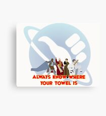 Always know where your towel is Canvas Print