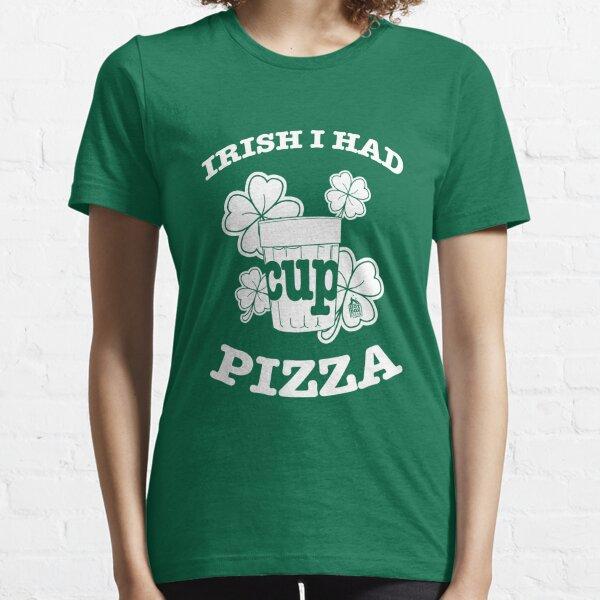Irish I Had Pizza Essential T-Shirt