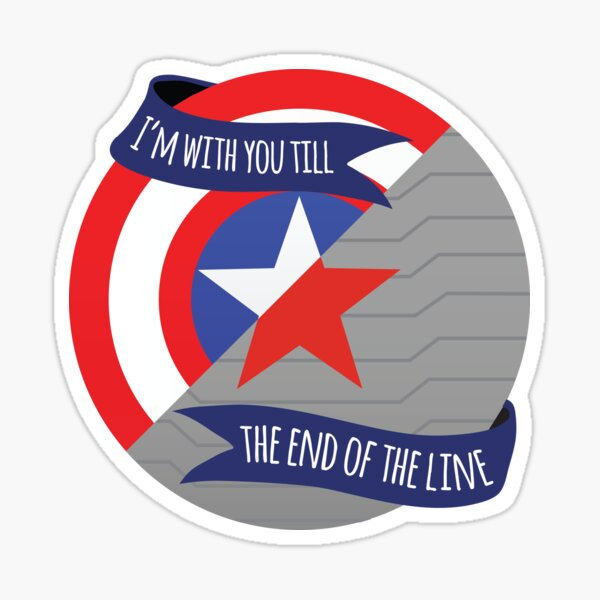 I'm With You Till the End Of The Line - Stevebucky Sticker