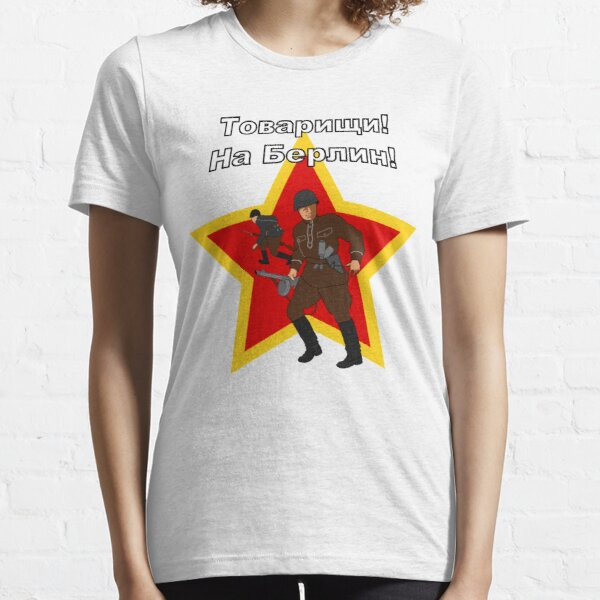 Comrades! To Berlin!  Soviet Retro Essential T-Shirt