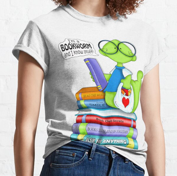 Bookworms Know Stuff Classic T-Shirt