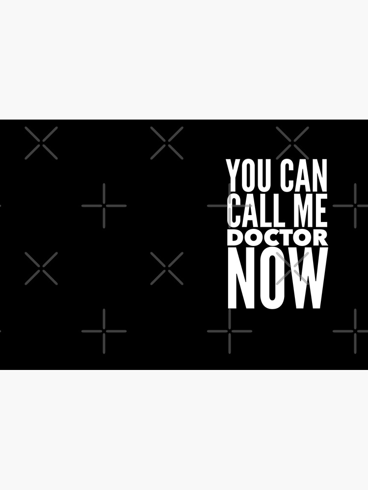 Med School Graduate Gift - You Can Call Me Doctor Now by LJCM