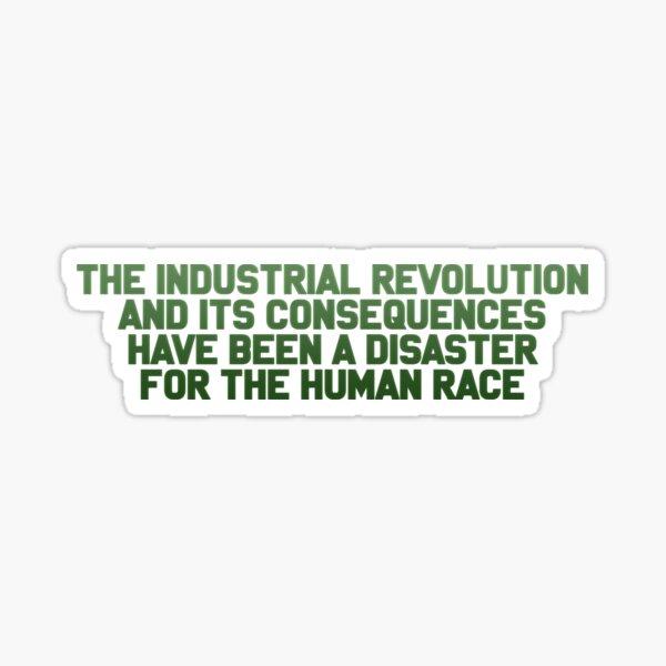 THE INDUSTRIAL REVOLUTION Sticker