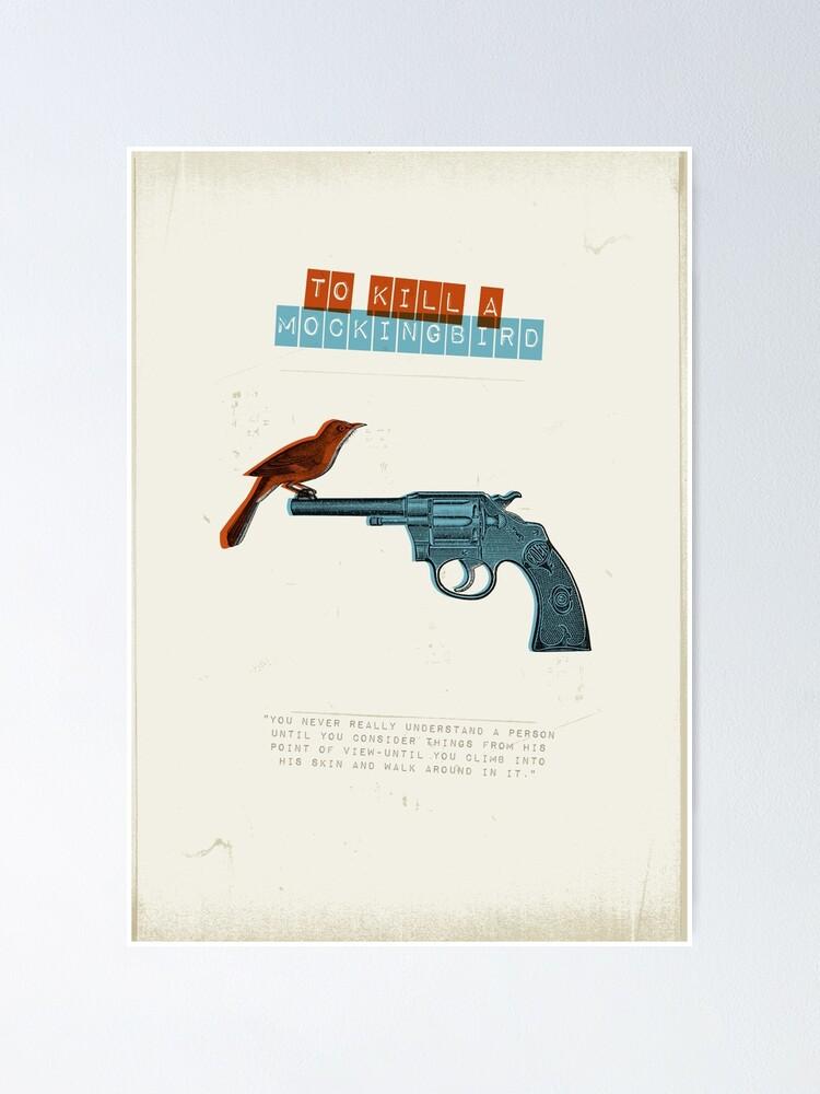 Alternate view of To kill a Mockingbird Poster