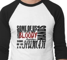 Some of us are HUMAN Men's Baseball ¾ T-Shirt