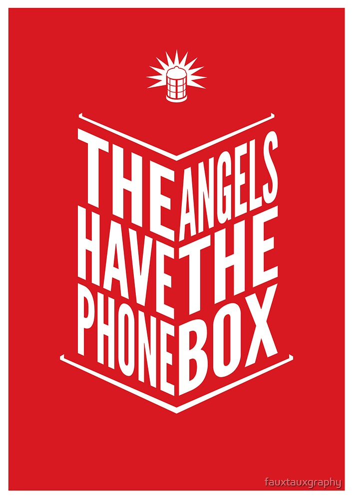 The Angels Have The Phone Box Tribute Poster White On Red by fauxtauxgraphy