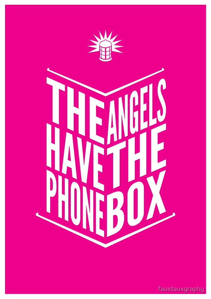 The Angels Have The Phone Box Tribute Poster White on Magenta by fauxtauxgraphy